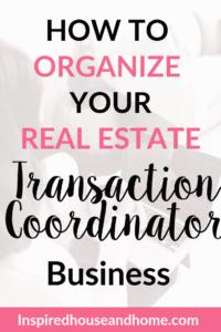 Organize a Transaction Coordinator Business